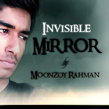 Invisible Mirror