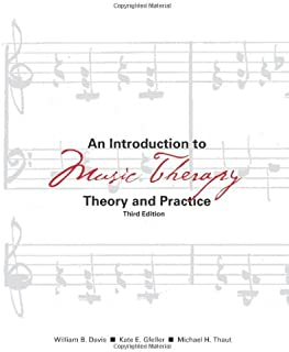 An Introduction to Music Therapy: Theory and Practice, 3rd Edition
