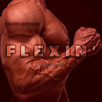 Flexin' (Club Mix)