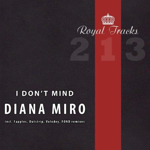I Don t Mind (Fond Remix) by Diana Miro on Amazon Music - Amazon.com 857d6918f