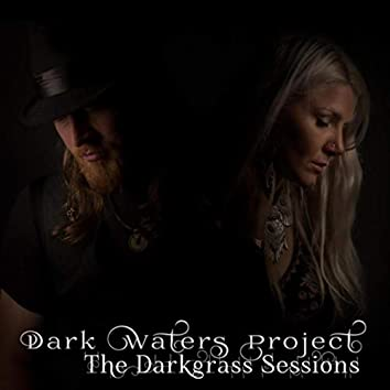 The Darkgrass Sessions