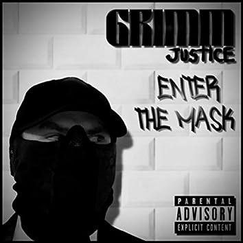 Enter the Mask