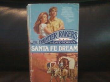 Santa Fe Dream (Frontier Rakers, #6) 0821712608 Book Cover