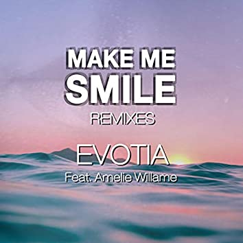 Make Me Smile (Remixes)