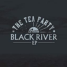 Black River By The Tea Party On Amazon Music Unlimited