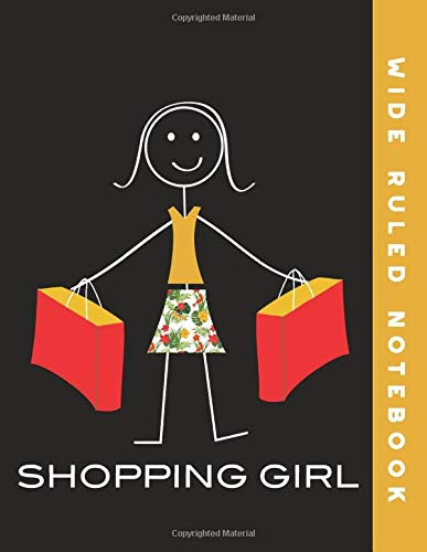 Wide Ruled Notebook: Shopping Girl Wide Ruled Journal