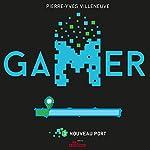 Page de couverture de Gamer: Nouveau Port