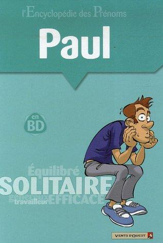 L'Encyclopédie des prénoms - Tome 20: Paul