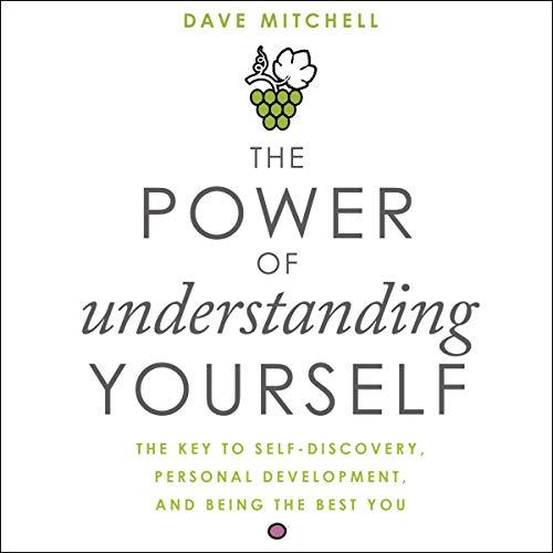 The Power of Understanding Yourself audiobook cover art