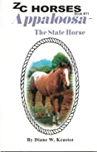 Appaloosa-The State Horse (ZC Horses) (Volume 11)