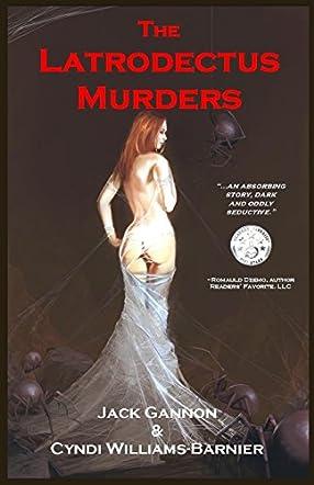 The Latrodectus Murders