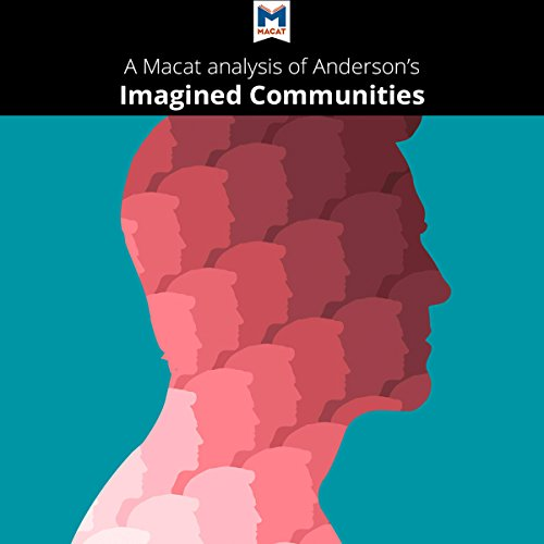 A Macat Analysis of Benedict Anderson's Imagined Communities audiobook cover art