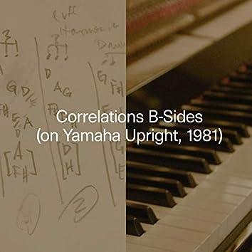 Correlations B-Sides (on Yamaha Upright, 1981)