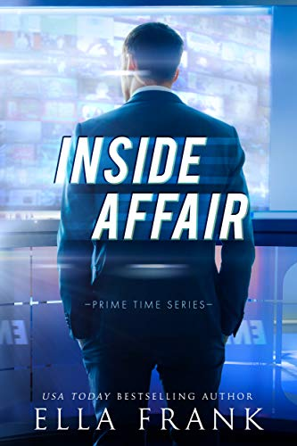 Inside Affair (Prime Time Series Book 1)