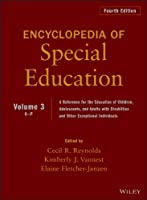 Encyclopedia of Special Education, Volume 3: A Reference for the Education of Children, Adolescents, and Adults Disabilities and Other Exceptional Individuals