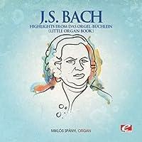 Highlights From Das Orgel-Buchlein
