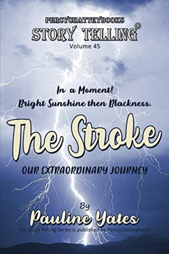 The Stroke (Story Telling)
