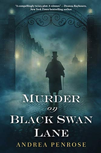 Compare Textbook Prices for Murder on Black Swan Lane A Wrexford & Sloane Mystery Reprint Edition ISBN 9781496713346 by Penrose, Andrea