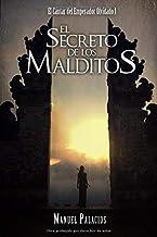 El Secreto de los Malditos (El Cantar del Emperador Olvidado)
