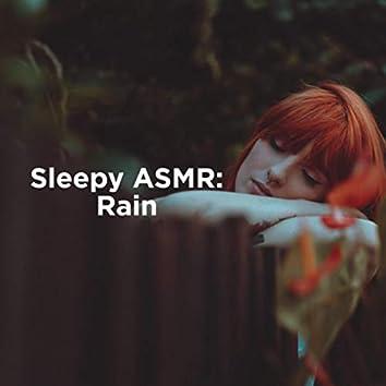 Sleepy Asmr: Rain
