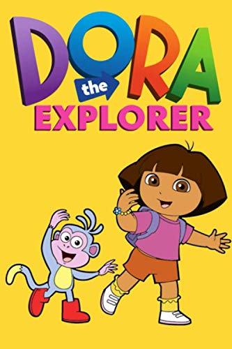 Dora The Explorer: Dora notebook, dora and friends: Dora The Explorer: Dora notebook, dora notebook for kids, dora for boys and dora for boys, dora and friends, lined, 120 pages, 6/9 inches, no bleed
