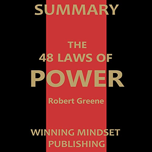 Summary of Robert Greene's The 48 Laws of Power
