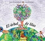 El arbol de lilas/ The lilac tree (Vaquita De San Antonio) (Spanish Edition)