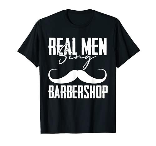 Real Men Sing Barbershop Quartets ミュージシャンテーマ ギフト Tシャツ