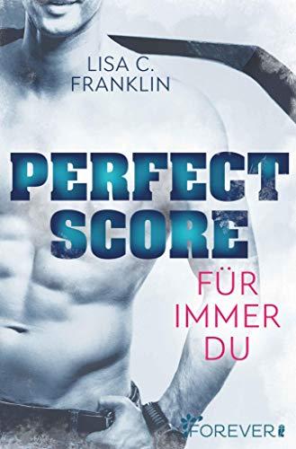 Perfect Score: Für immer du