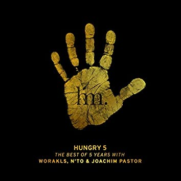 Hungry 5 (The Best of 5 Years)