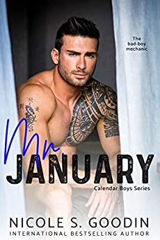 Mr. January: A Second Chance Romance (Calendar Boys Series Book 1) by [Nicole S. Goodin]