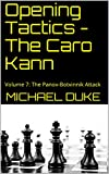 Opening Tactics - The Caro Kann: Volume 7: The Panov-botvinnik Attack-Duke, Michael