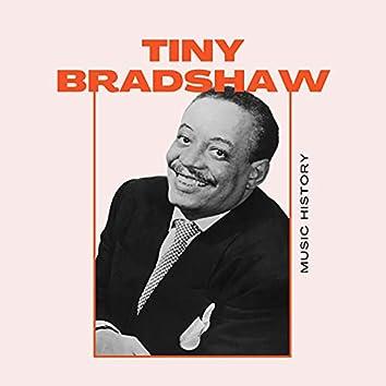 Tiny Bradshaw - Music History