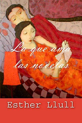 La que ama las novelas de Esther Llull
