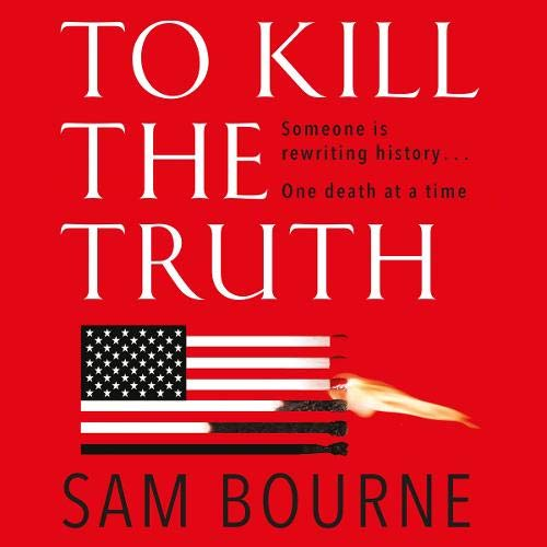 To Kill the Truth cover art