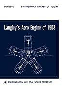 Langley's Aero Engine of 1903