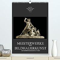 Meisterwerke der BildhauerkunstAT-Version (Premium, hochwertiger DIN A2 Wandkalender 2022, Kunstdruck in Hochglanz): Gemeisselte Kunstwerke in Stein (Monatskalender, 14 Seiten )