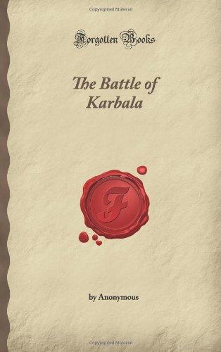 The Battle of Karbala (Forgotten Books)