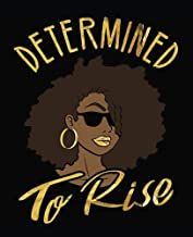 Determined To Rise: Black Girl Magic Black Queen 7.5