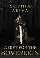 A Gift for the Sovereign