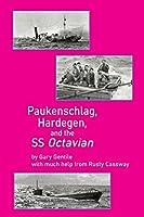 Paukenschlag, Hardegen, and the SS Octavian