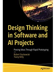 Design Thinking in Software and AI Projects: Proving Ideas Through Rapid Prototyping