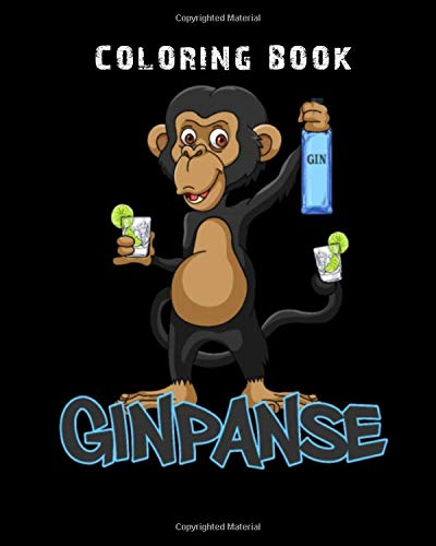 Coloring Book: gin gin panse tonic chimpanzee alcohol gift - 59 pages - 8 x 10 inches