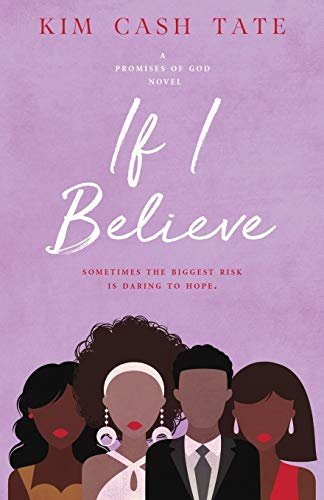 If I Believe (A Promises of God Novel) (Volume 2)