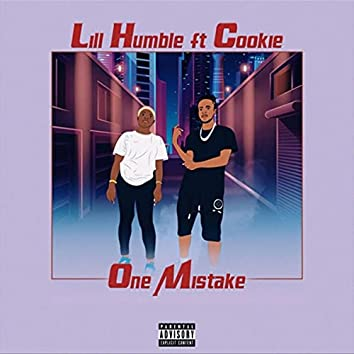 One Mistake (feat. Cookie)