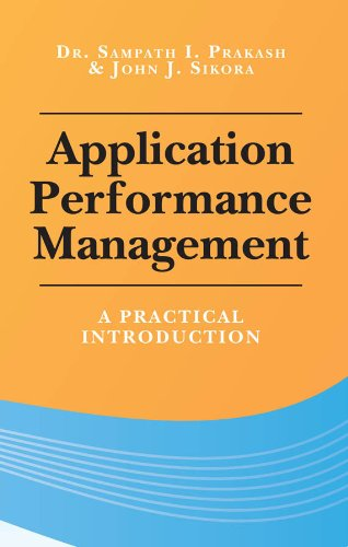 Application Performance Management: A Practical Introduction (English Edition)
