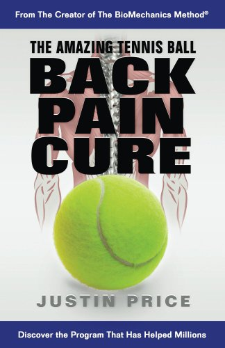 The Amazing Tennis Ball Back Pain Cure (English Edition)