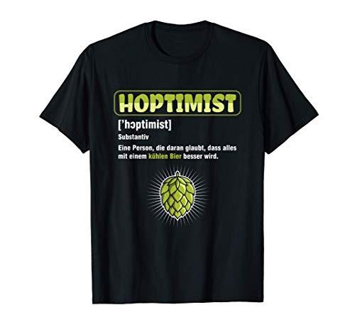 Hoptimist Bier Bierkrug Hopfen Malz Bierzelt Brauen Geschenk T-Shirt