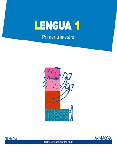 Lengua 1. (Aprender es crecer) - 9788467845273