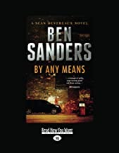 By Any Means (2 Volume Set): A Sean Deveareaux Novel